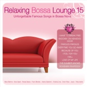 Relaxing Bossa Lounge 15