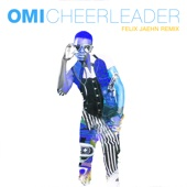 Omi - Cheerleader (Felix Jaehn Remix) [Radio Edit]  artwork