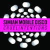 Simian Mobile Disco ft.... - Cruel Intentions