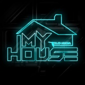 My House - Flo Rida Cover Art
