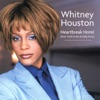Heartbreak Hotel (feat. Faith Evans & Kelly Price) [Dance Vault Mixes] - EP, Whitney Houston