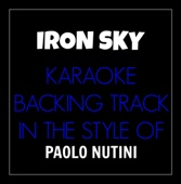 Iron Sky (In the Style of Paolo Nutini) [Karaoke Backing Track]