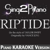 Riptide (In the Style of Taylor Swift) [Piano Karaoke Version]