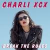 Break the Rules - Single, Charli XCX