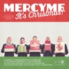 MercyMe It s Christmas