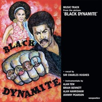 Black Dynamite - Official Soundtrack
