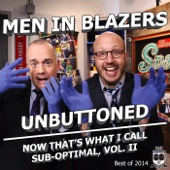 Men in Blazers Unbuttoned: Now That's What I Call Sub-Optimal, Vol. II (The Best Of 2014)