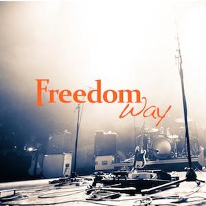 Freedom Way Worship Series