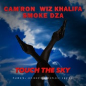 Touch the Sky (feat. Wiz Khalifa & Smoke Dza) - Single