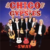 Sway - Chico & The Gypsies