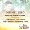 Saudade de Minha Terra (feat. Gusttavo Lima, Luan Santana, Jorge & Mateus & Chitãozinho & Xororó) - Single