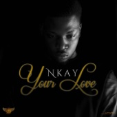 Your Love - N.Kay