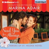 Marina Adair - Need You for Always: Heroes of St. Helena (Unabridged)  artwork