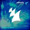 Forth & Back (feat. Kyle Richardson) [Tom & Jame Remix]