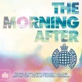 The Morning After - Ministry of Sound