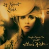24 Karat Gold: Songs from the Vault (Deluxe Version), Stevie Nicks
