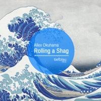Rolling a Shag - Single