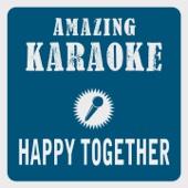 Happy Together (Karaoke Version) [Originally Performed By Turtles]