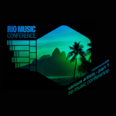 Rio Music Conference - Part 1