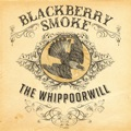 Blackberry Smoke Good One Comin` On