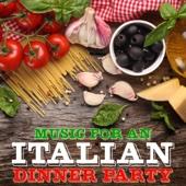 Music for an Italian Dinner Party