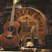 Blackberry Smoke - Wood, Wire & Roses - EP  artwork