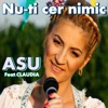 Nu-Ti Cer Nimic - Single, Claudia
