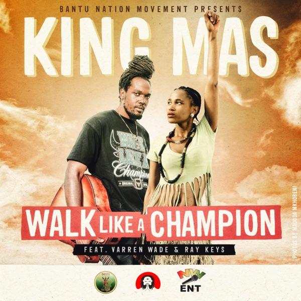 King Mas - Walk Like a Champion - EP