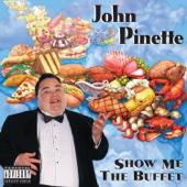 Show Me the Buffet - John Pinette Cover Art