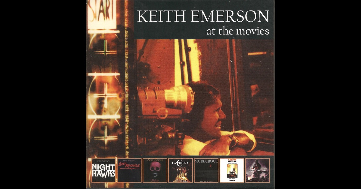 Keith Emerson At The Movies By Keith Emerson On Apple Music
