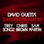 Dangerous, Pt. 2 (feat. Trey Songz, Chris Brown & SamMartin) - Single cover art