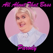 All About That Bass Parody