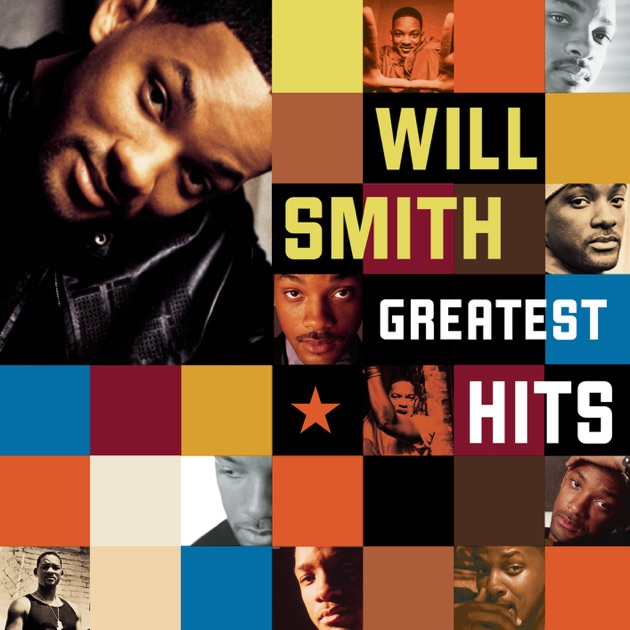 Will Smith: Greatest Hits by Will Smith on Apple Music