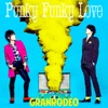 Punky Funky Love - Single ジャケット写真