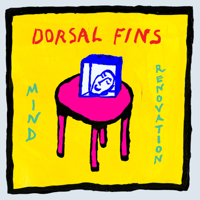 Dorsal Fins - Mind Renovation