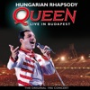 Hungarian Rhapsody (Live In Budapest / 1986), Queen