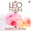 Boleros de Siempre, Leo Marini