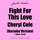 Fight For This Love - Karaoke Version