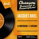 Jacques Brel - L'ivrogne artwork