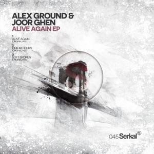 Joor Ghen, Alex Ground - Alive Again (Original Mix)