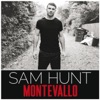 Sam Hunt - Take Your Time