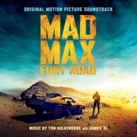 Mad Max: Fury Road - Official Soundtrack