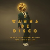 I Wanna Be Disco (feat. Bonnie Calean) [Radio Edit] - Single cover art