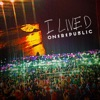 I Lived (Remix) - EP, OneRepublic