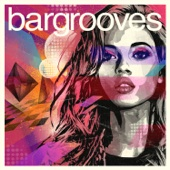 Bargrooves (Deluxe Edition) 2015 - Various Artists