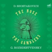 Шостакович: Игроки, Опера. 63  и Нос, Опера 15