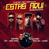 Estás Aquí (Moombahton Version) [feat. Daddy Yankee, Nicky Jam, Zion & J Alvarez] - Single