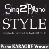 Style (Originally Performed By Taylor Swift) [Piano Karaoke Version]