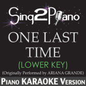 [Download] One Last Time (Lower Key) [Originally Performed By Ariana Grande] [Piano Karaoke Version] MP3
