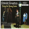 Songs for Young Lovers, Frank Sinatra